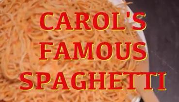 Carol's Famous Spaghetti
